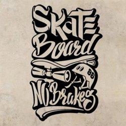 Samolepky na zeď Nápis Skateboard No Brakes 0963